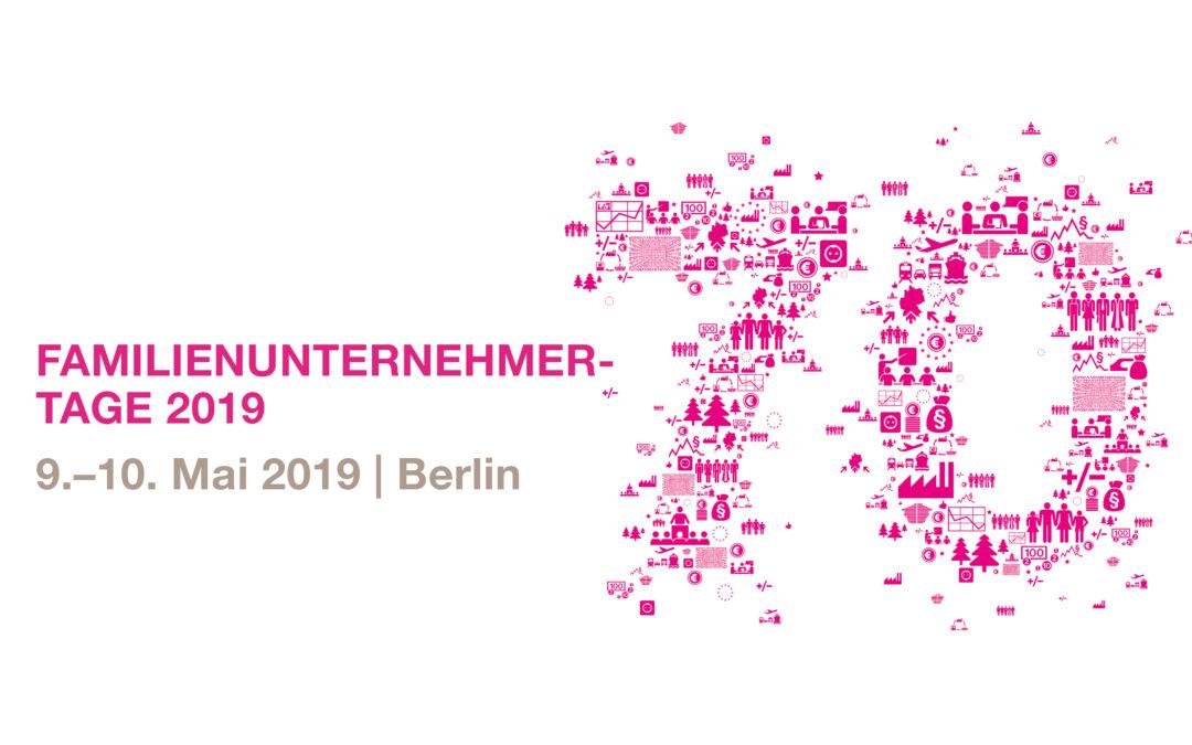 70 years DIE FAMILIENUNTERNEHMER – Familienunternehmer-Tage 2019 in Berlin
